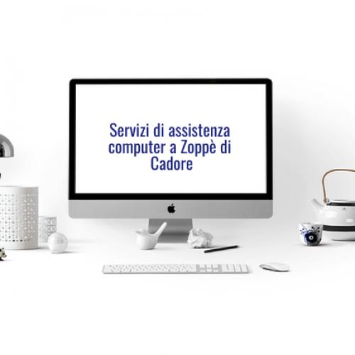 Servizi di Assistenza Computer a Zoppè di Cadore